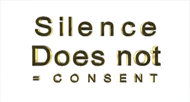 silence does not equal consent