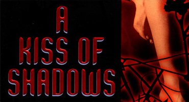 A Kiss of Shadows partial book cover